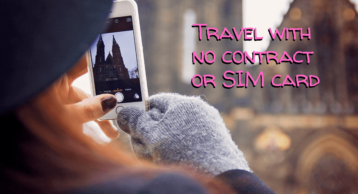 World travel without a phone contract, SIM card