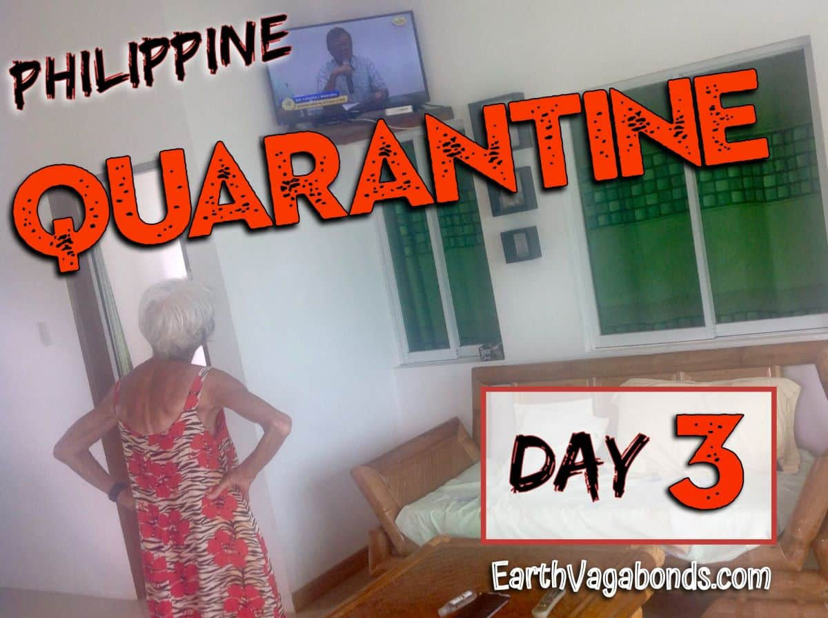 Philippine Quarantine Day 3