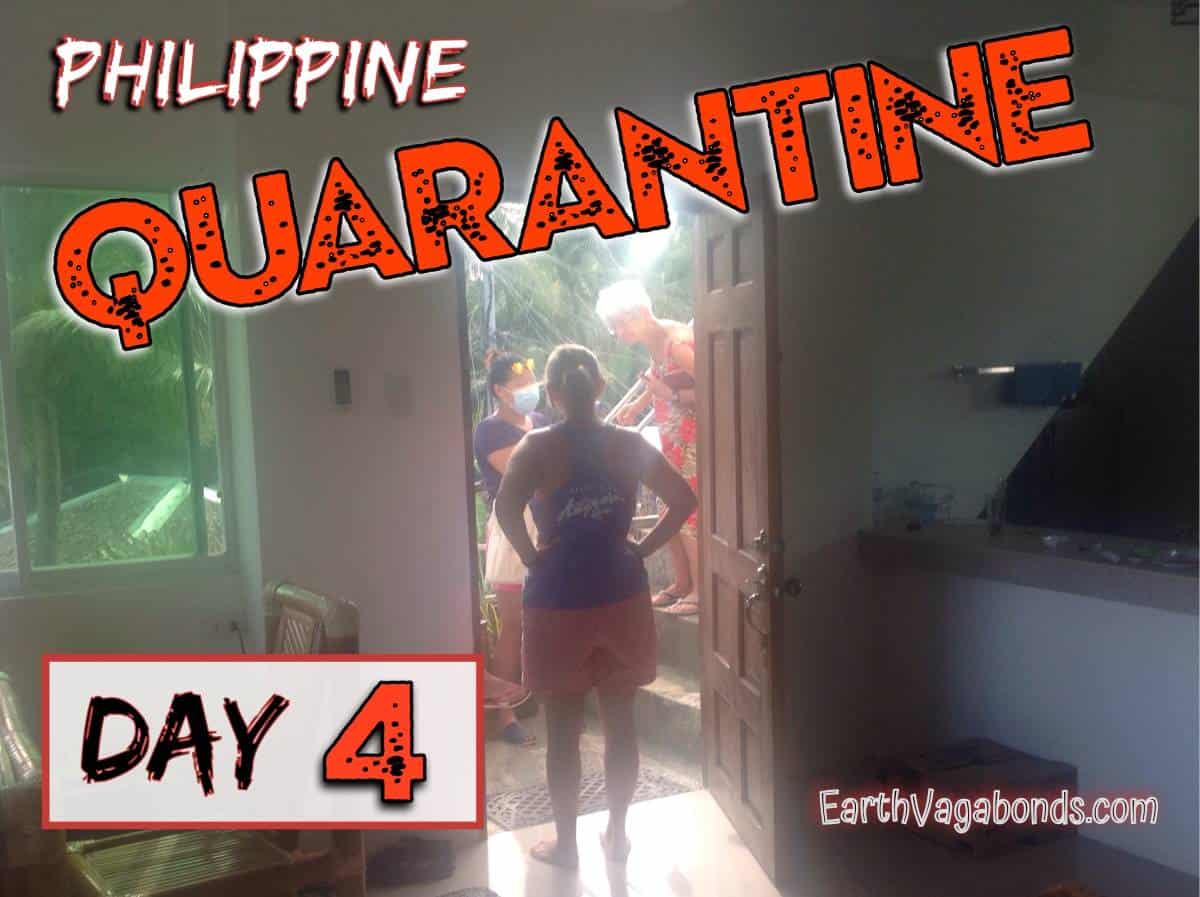 Philippine quarantine day 4