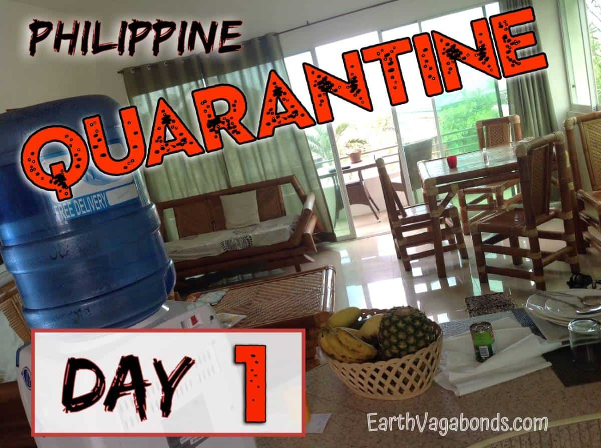 Philippine quarantine day 1
