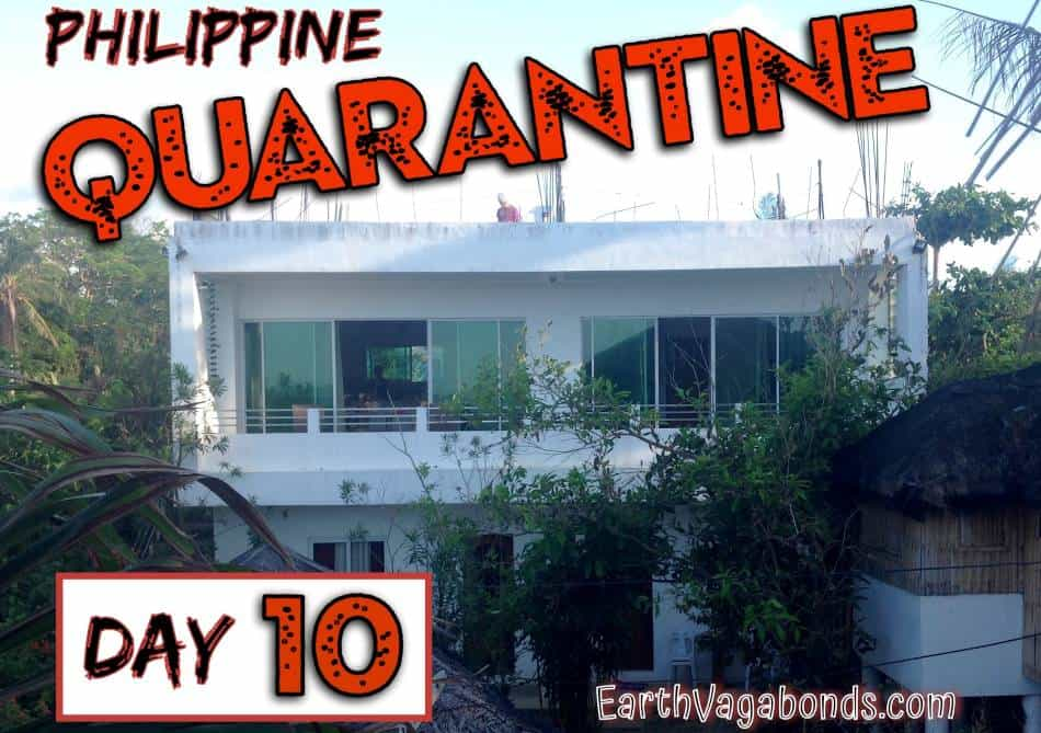 Philippine Quarantine Day 10: Video tour