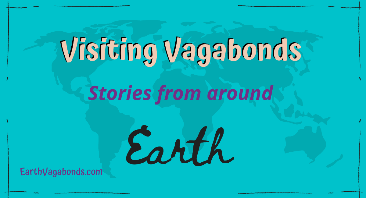 Visiting Vagabonds: Stories from around Earth