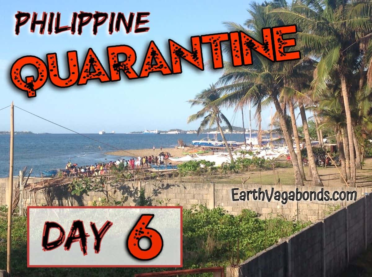 philippine quarantine day 6