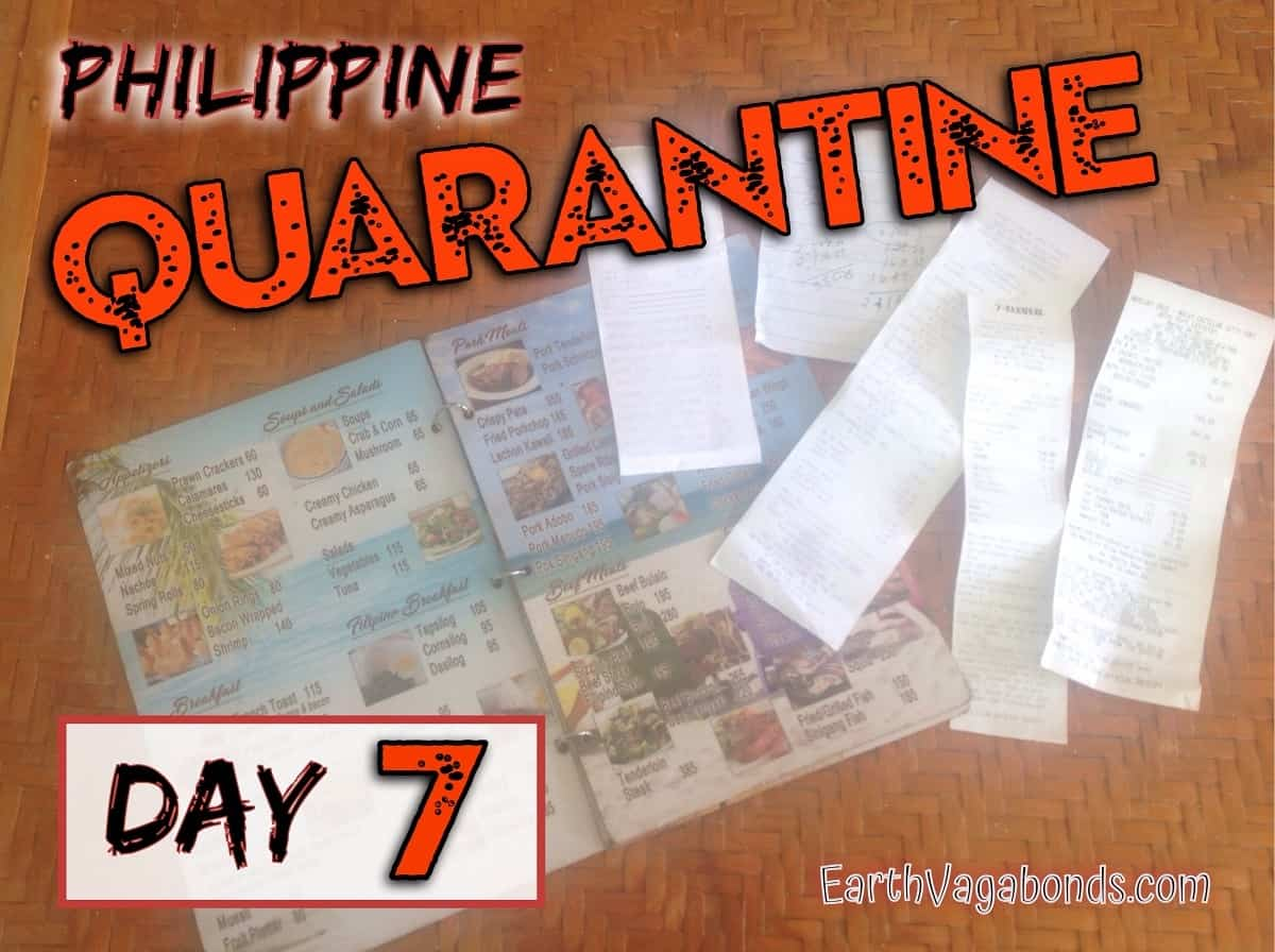 Philippine Quarantine Day 7: Paid up